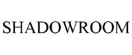 SHADOWROOM