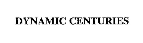 DYNAMIC CENTURIES