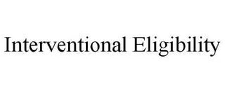 INTERVENTIONAL ELIGIBILITY