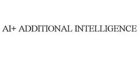 AI+ ADDITIONAL INTELLIGENCE