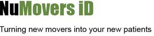 NUMOVERS ID TURNING NEW MOVERS INTO YOUR NEW PATIENTS