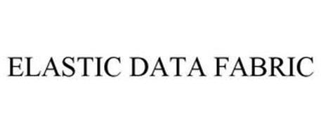 ELASTIC DATA FABRIC