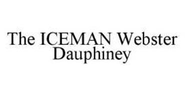 THE ICEMAN WEBSTER DAUPHINEY