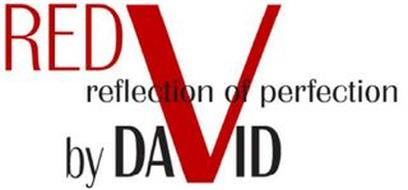 RED REFLECTION OF PERFECTION BY DAVID