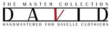 THE MASTER COLLECTION DAVID HANDMASTERED FOR DAVELLE CLOTHIERS