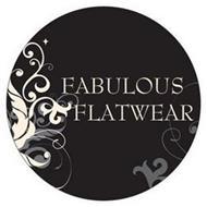 FABULOUS FLATWEAR