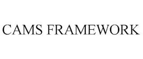 CAMS FRAMEWORK
