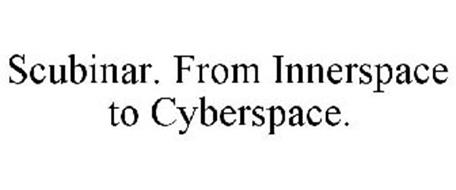 SCUBINAR. FROM INNERSPACE TO CYBERSPACE.