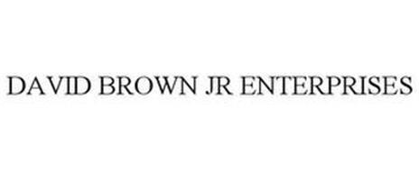 DAVID BROWN JR ENTERPRISES