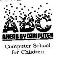 ABC AHEAD BY COMPUTER COMPUTER SCHOOL FOR CHILDREN