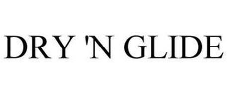 DRY 'N GLIDE