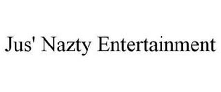 JUS' NAZTY ENTERTAINMENT