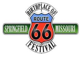 BIRTHPLACE OF ROUTE 66 FESTIVAL SPRINGFIELD MISSOURI