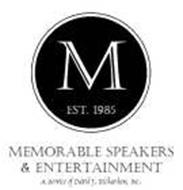 MEMORABLE SPEAKERS & ENTERTAINMENT