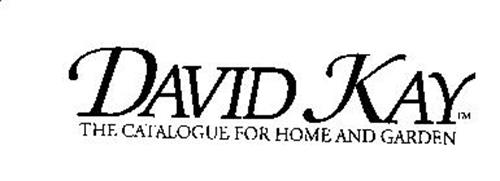 DAVID KAY THE CATALOGUE FOR HOME AND GARDEN