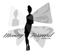MOVING FORWARD PENDANTS