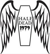 HALF DEAD 1979