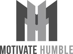 MH MOTIVATE HUMBLE