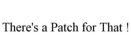 THERE'S A PATCH FOR THAT !