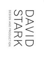 DAVID STARK DESIGN AND PRODUCTION
