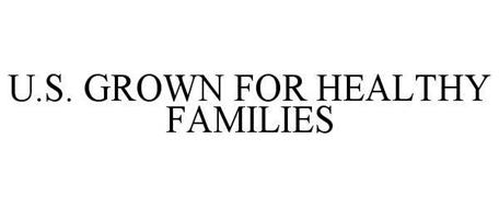 U.S. GROWN FOR HEALTHY FAMILIES