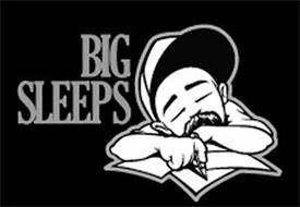 BIG SLEEPS