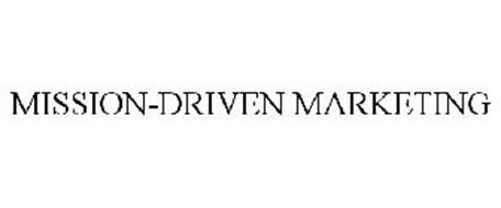 MISSION-DRIVEN MARKETING
