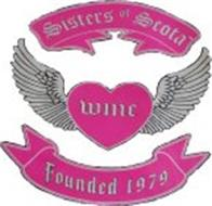 SISTERS OF SCOTA WMC FOUNDED 1979