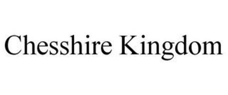 CHESSHIRE KINGDOM