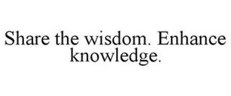 SHARE THE WISDOM. ENHANCE KNOWLEDGE.