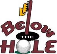 BELOW THE HOLE