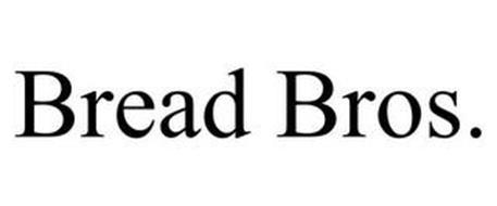 BREAD BROS.