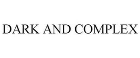 DARK AND COMPLEX