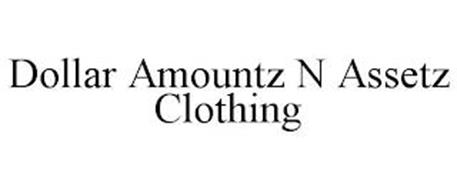 DOLLAR AMOUNTZ N ASSETZ CLOTHING