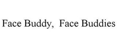 FACE BUDDY, FACE BUDDIES