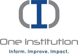 (I) ONE INSTITUTION INFORM. IMPROVE. IMPACT.