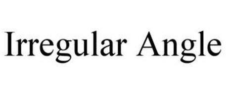 IRREGULAR ANGLE