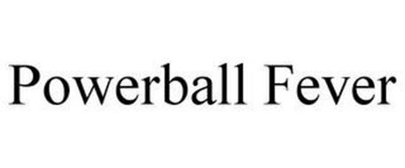 POWERBALL FEVER