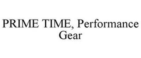 PRIME TIME, PERFORMANCE GEAR