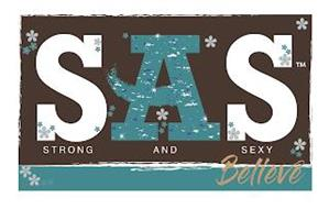 SAS STRONG AND SEXY BELIEVE