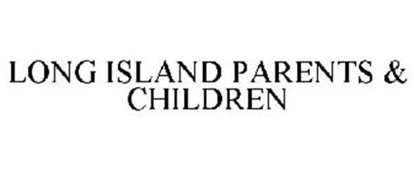 LONG ISLAND PARENTS & CHILDREN