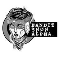 BANDIT 3000 ALPHA
