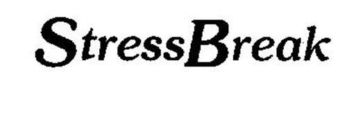 STRESSBREAK