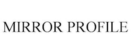 MIRROR PROFILE