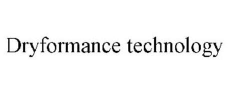 DRYFORMANCE TECHNOLOGY