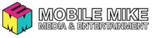 EMM MOBILE MIKE MEDIA & ENTERTAINMENT