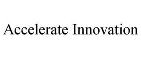 ACCELERATE INNOVATION