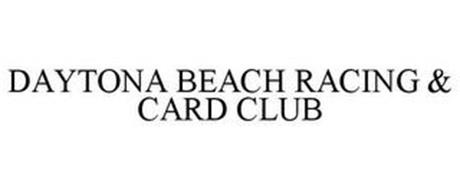 DAYTONA BEACH RACING & CARD CLUB