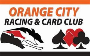 ORANGE CITY RACING & CARD CLUB