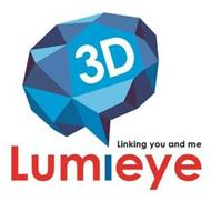 LUMIEYE 3D LINKING YOU AND ME